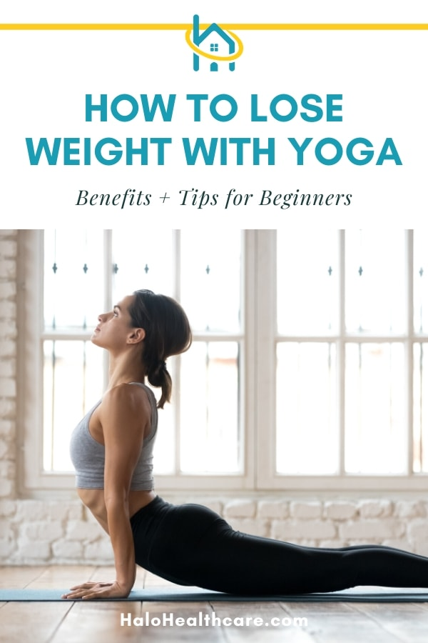 How To Lose Weight With Yoga Tips For Beginners Halo Healthcare